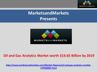 Oil and Gas Analytics Market worth $19.65 Billion by 2019