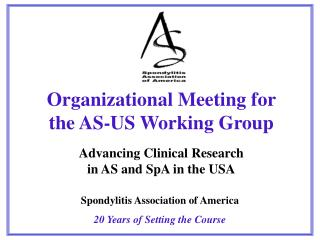 Spondylitis Association of America 20 Years of Setting the Course