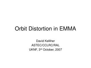 Orbit Distortion in EMMA