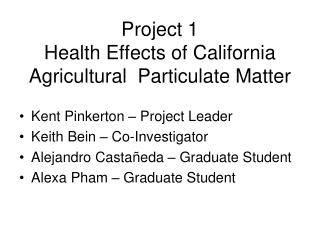 Project 1 Health Effects of California Agricultural  Particulate Matter