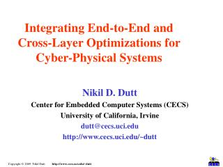 Integrating End-to-End and Cross-Layer Optimizations for Cyber-Physical Systems