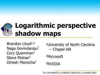Logarithmic perspective shadow maps