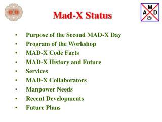 Mad-X Status