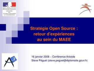 16 janvier 2008 – Conférence Aristote Steve Péguet (steve.peguet@diplomatie.gouv.fr)