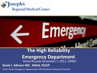 The High Reliability  Emergency Department