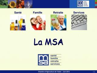 La MSA
