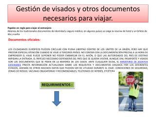 Gestión de visados y otros documentos necesarios para viajar.