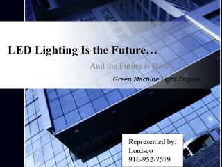 LED Lighting Is the Future