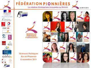 Sciences Politiques Aix en Provence 8 novembre 2011