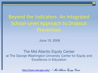 Beyond the Indicators: An Integrated School-Level Approach to Dropout Prevention