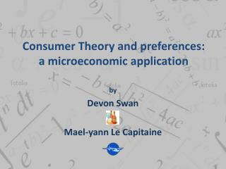 Consumer Theory and preferences: a microeconomic application