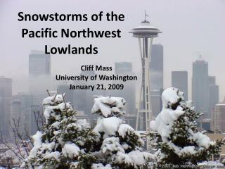 Snowstorms of the Pacific Northwest Lowlands