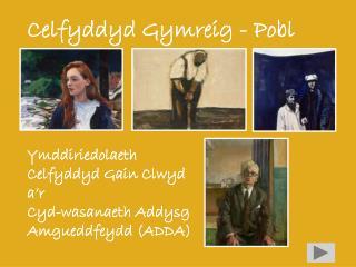 Celfyddyd Gymreig - Pobl