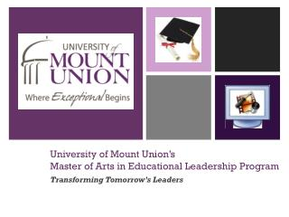 University of Mount Union's Master of Arts in Educational Leadership Program