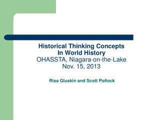Historical Thinking Concepts In World History OHASSTA, Niagara-on-the-Lake Nov. 15, 2013