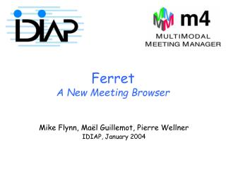 Ferret A New Meeting Browser