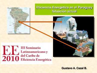 Eficiencia Energética en el Paraguay Situación actual