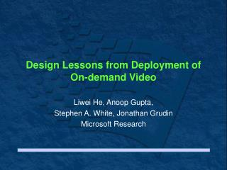 Design Lessons from Deployment of On-demand Video