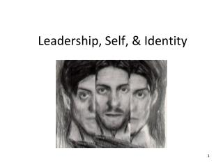 Leadership, Self, & Identity