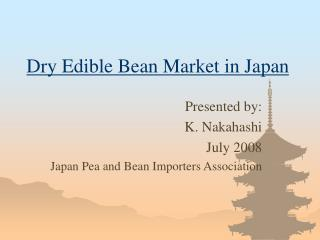 Dry Edible Bean Market in Japan