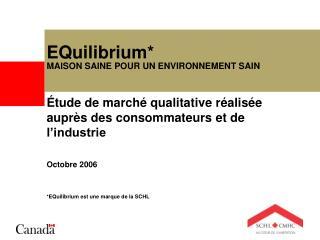 EQuilibrium* MAISON SAINE POUR UN ENVIRONNEMENT SAIN