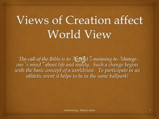 Views of Creation affect World View