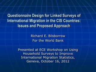 Richard E. Bilsborrow For the World Bank