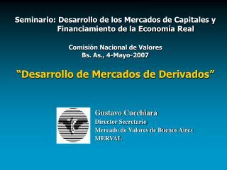 Seminario: Desarrollo de los Mercados de Capitales y Financiamiento de la Economía Real