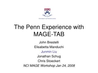 The Penn Experience with MAGE-TAB