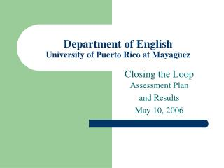 Department of English University of Puerto Rico at Mayagüez