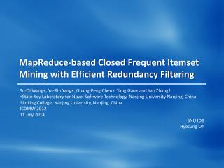 MapReduce -based Closed Frequent  Itemset  Mining with Efficient Redundancy Filtering