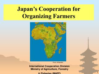 Japan�s Cooperation for Organizing Farmers