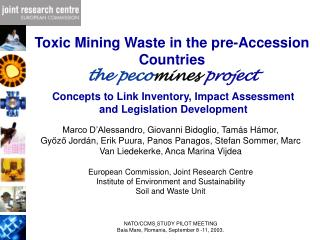 Toxic  Mining  Waste in the pre-Accession Countries the peco mines  project
