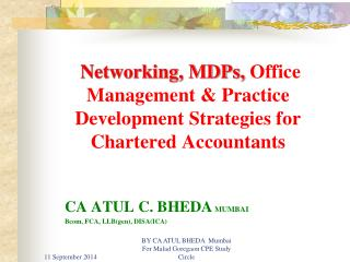 Networking, MDPs,  Office Management & Practice Development Strategies for Chartered Accountants