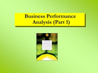 Business Performance Analysis (Part 1)