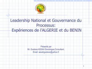 Leadership National et Gouvernance du Processus:   Expériences de l'ALGERIE et du BENIN