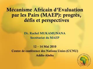 Mécanisme Africain d'Evaluation par les Pairs (MAEP): progrès, défis et perspectives