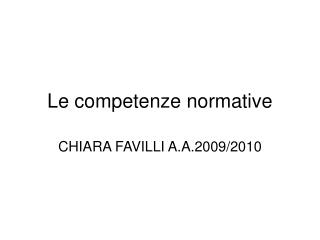 Le competenze normative