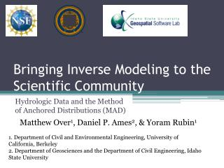Bringing Inverse Modeling to the Scientific Community