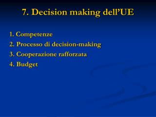 7.  Decision making dell�UE