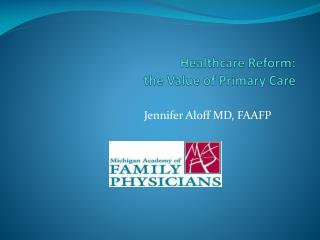 Healthcare Reform:  the Value of Primary Care