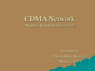 CDMA Network Wireless Telephone Directorate