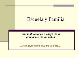 Escuela y Familia