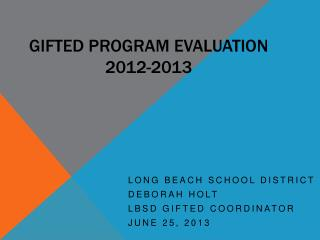 Gifted Program Evaluation 2012-2013