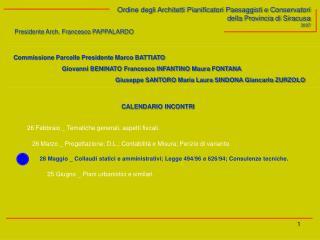 Ordine degli Architetti Pianificatori Paesaggisti e Conservatori della Provincia di Siracusa 2007
