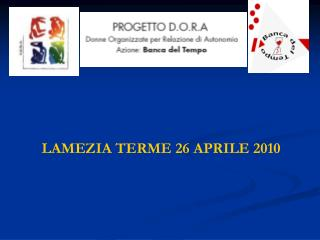 LAMEZIA TERME 26 APRILE 2010