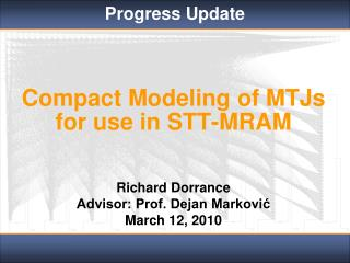 Compact Modeling of MTJs  for use in STT-MRAM
