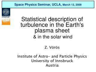 Space Physics Seminar, UCLA,  March 13, 2009