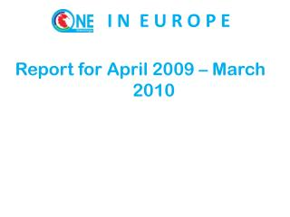 Report for April 2009 – March 2010