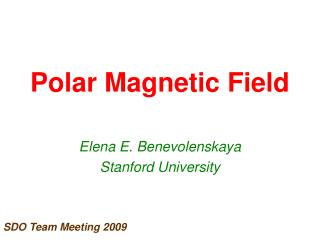 Polar Magnetic Field